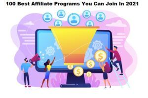 100 best affiliate programs you can join in 2021
