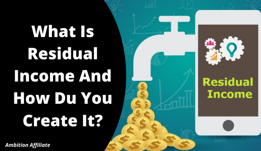 Whаt Is Rеѕіduаl Income And How Du You Create It