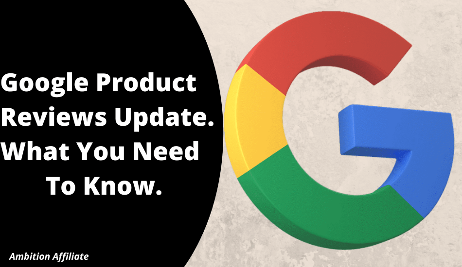 Google Product Reviews Update