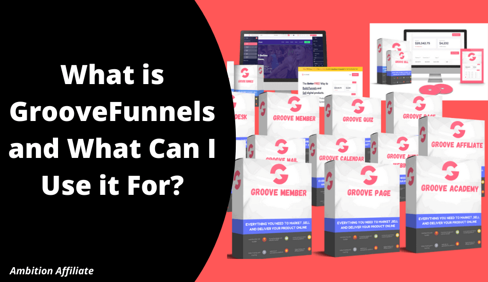 What is GrooveFunnels and What Can I Use it For